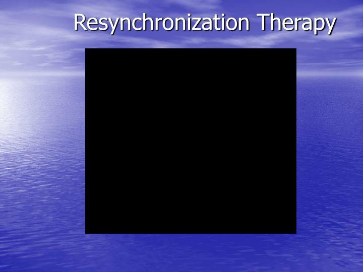 Resynchronization Therapy