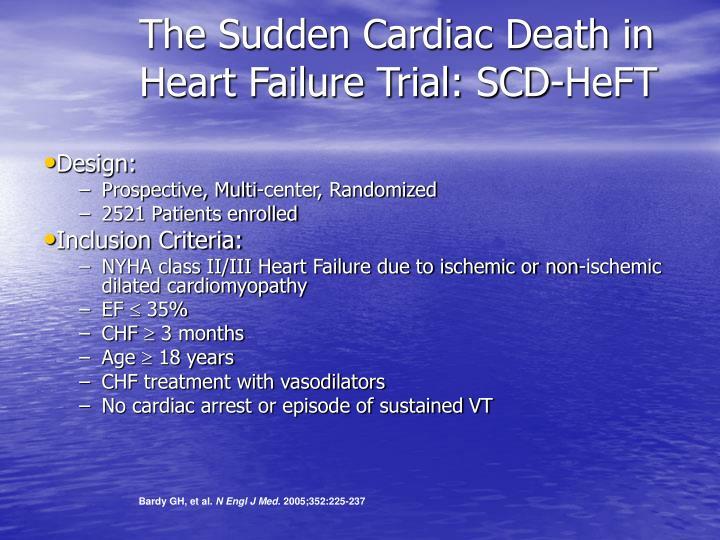 The Sudden Cardiac Death in Heart Failure Trial: SCD-HeFT