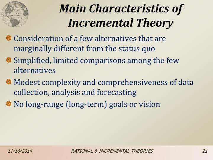 rational comprehensive incremental and mixed scanning theories essay Psychology (237) theory of knowledge (882) world literature (1,581)  the  debate of rational versus incremental models of policy making is could be  he  touts the advantages of a 'successive limited comparison mode over the rational  comprehensive method'7  related university degree social work essays.
