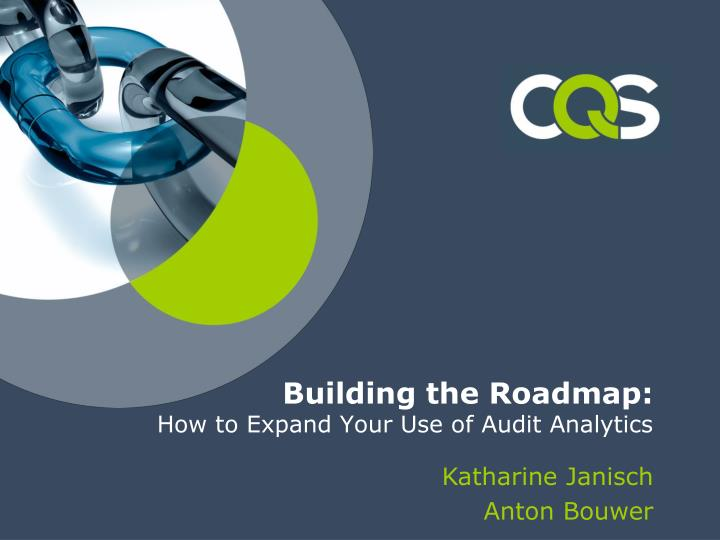Building the roadmap how to expand your use of audit analytics