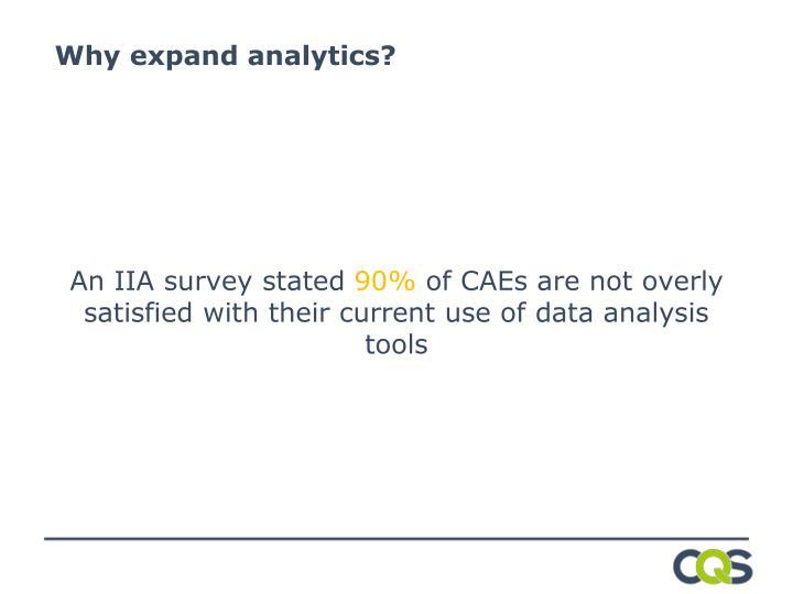 Why expand analytics?