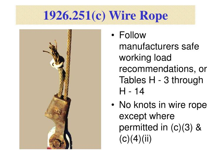 1926.251(c) Wire Rope