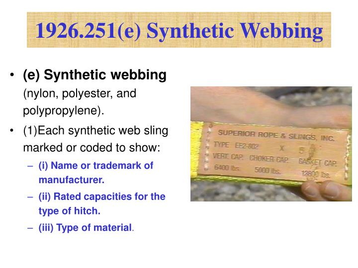 1926.251(e) Synthetic Webbing