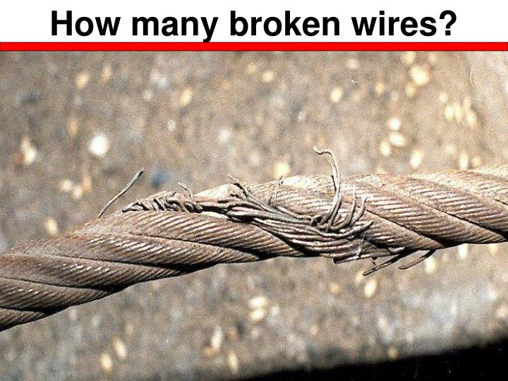 How many broken wires?