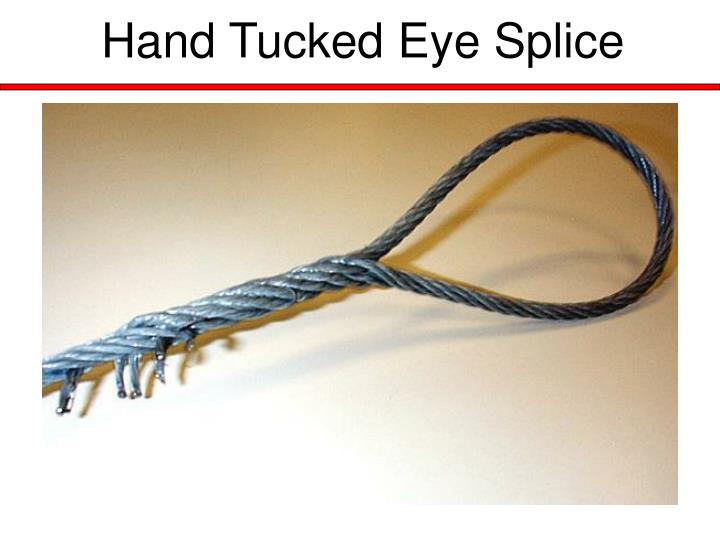 Hand Tucked Eye Splice