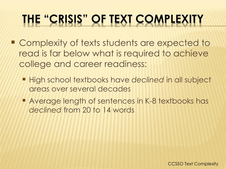 Complexity of texts students are expected to read is