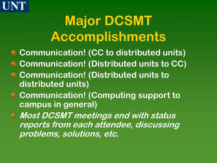 Major DCSMT Accomplishments