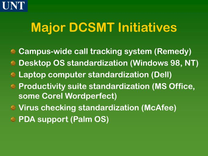 Major DCSMT Initiatives