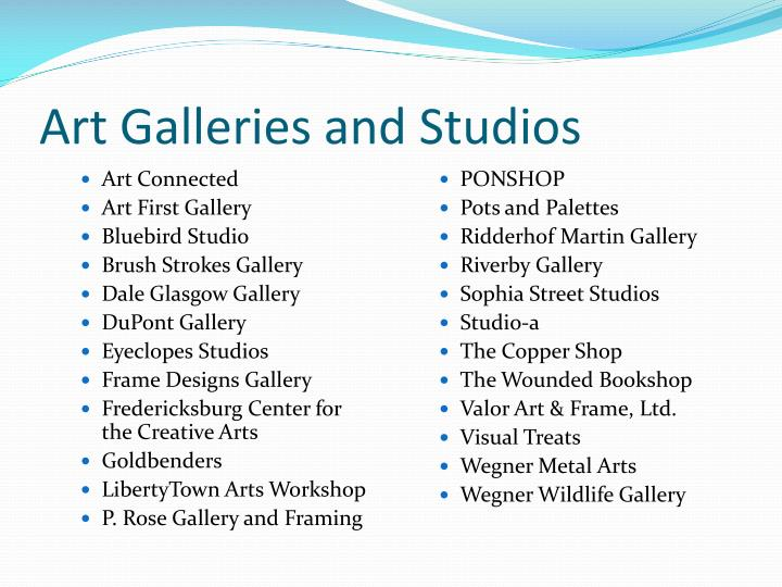 Art Galleries and Studios