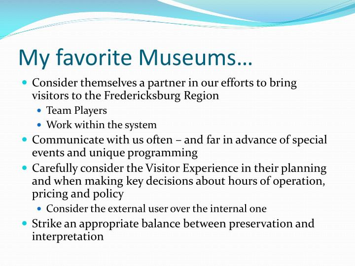 My favorite Museums…