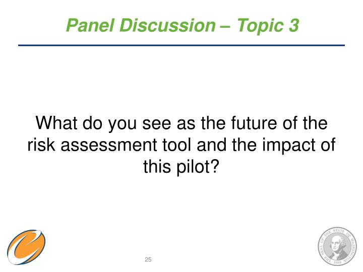Panel Discussion – Topic 3