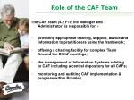 role of the caf team