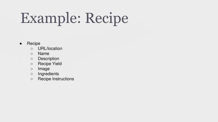 Example: Recipe