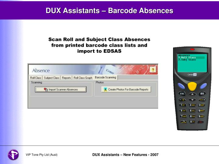 DUX Assistants – Barcode Absences