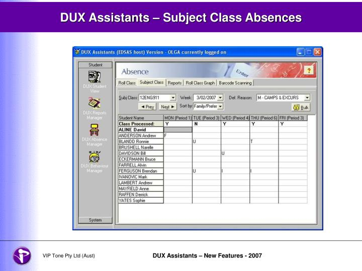 Dux assistants subject class absences