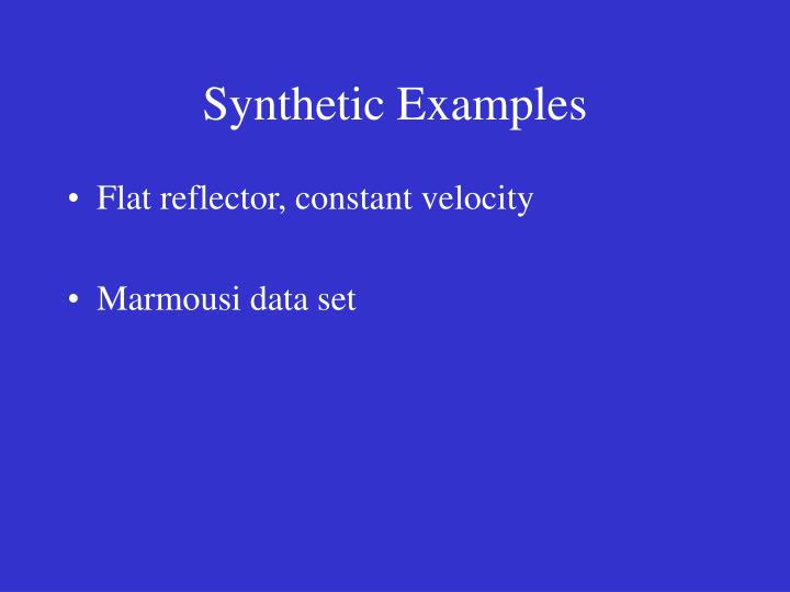 Synthetic Examples
