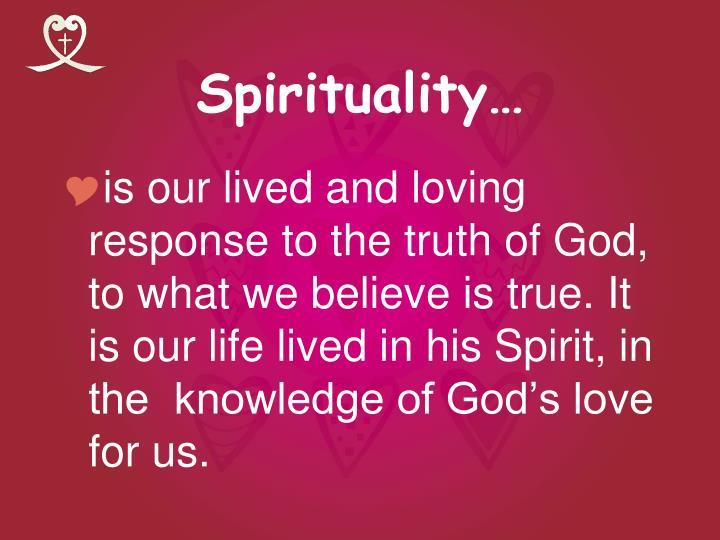 Spirituality…