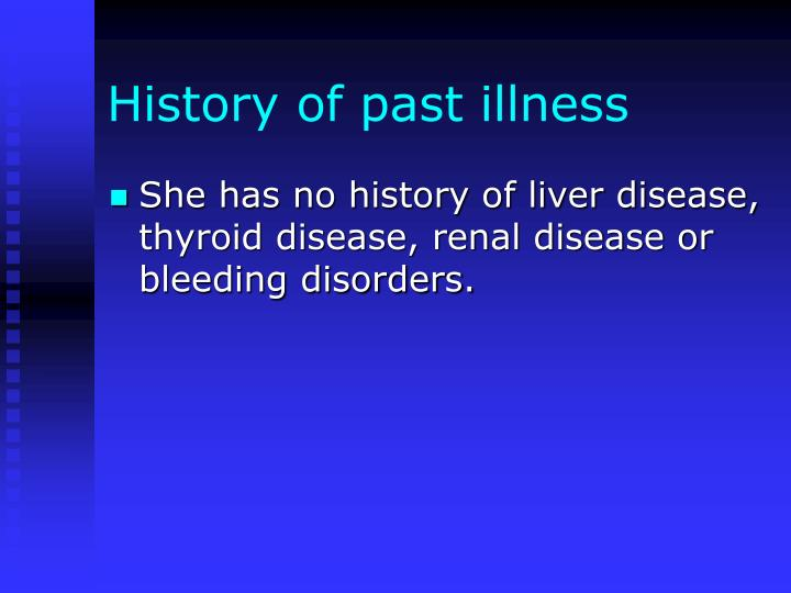 History of past illness