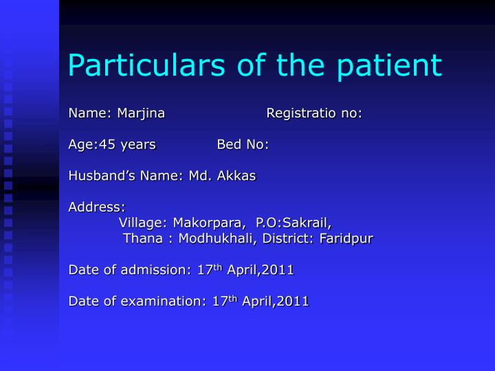 Particulars of the patient