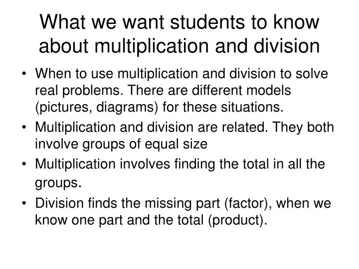 What we want students to know about multiplication and division