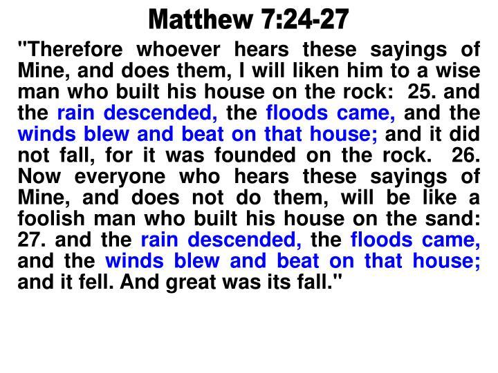 Matthew 7:24-27