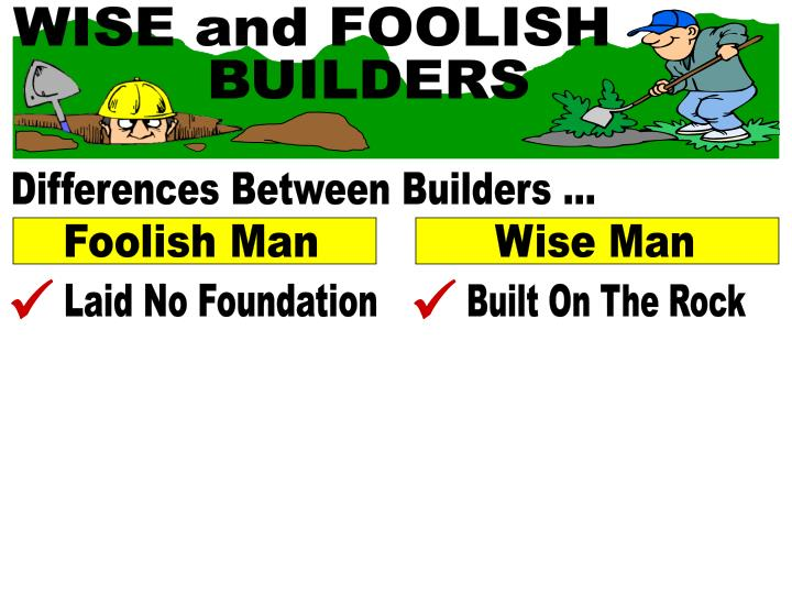 WISE and FOOLISH