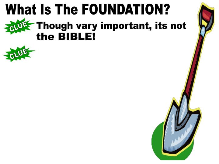 What Is The FOUNDATION?