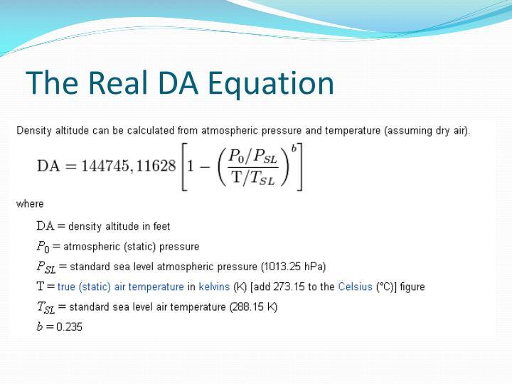 The Real DA Equation