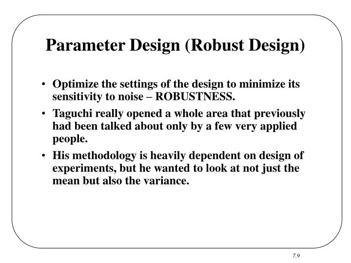 Parameter Design (Robust Design)