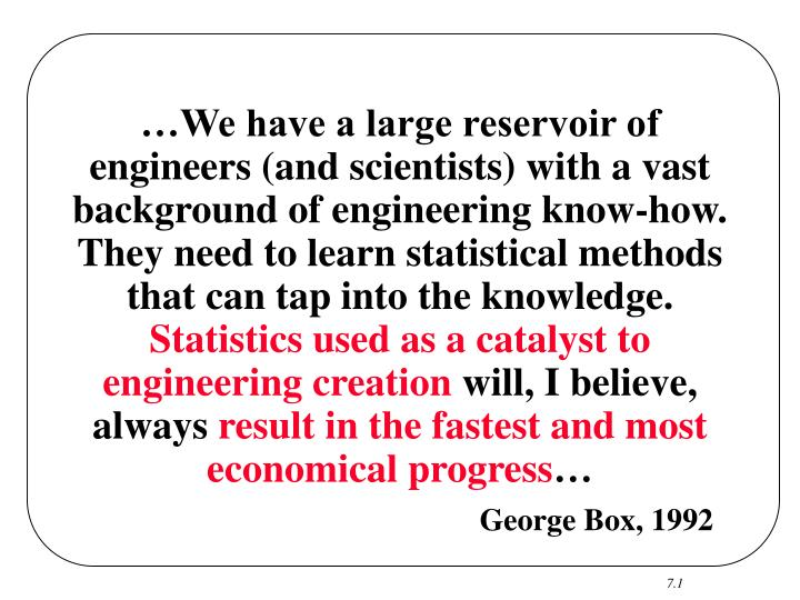 …We have a large reservoir of engineers (and scientists) with a vast background of engineering kno...
