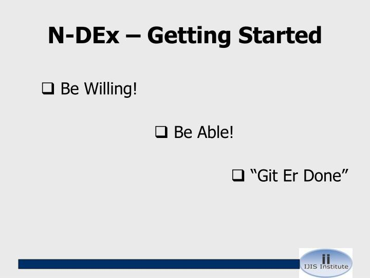 N-DEx – Getting Started