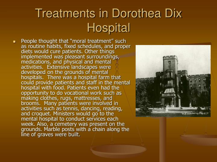 Treatments in Dorothea Dix Hospital