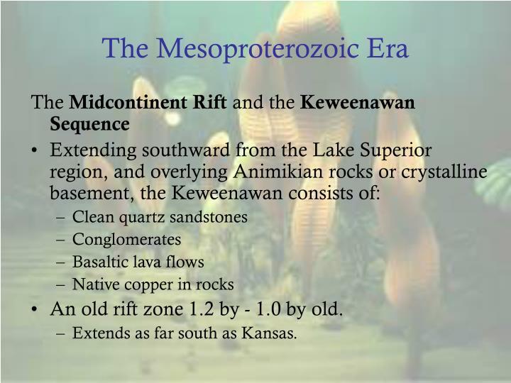 The Mesoproterozoic Era