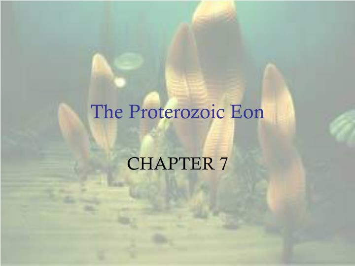 the proterozoic eon