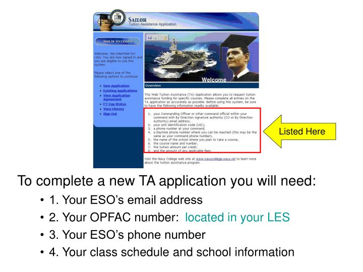 To complete a new TA application you will need: