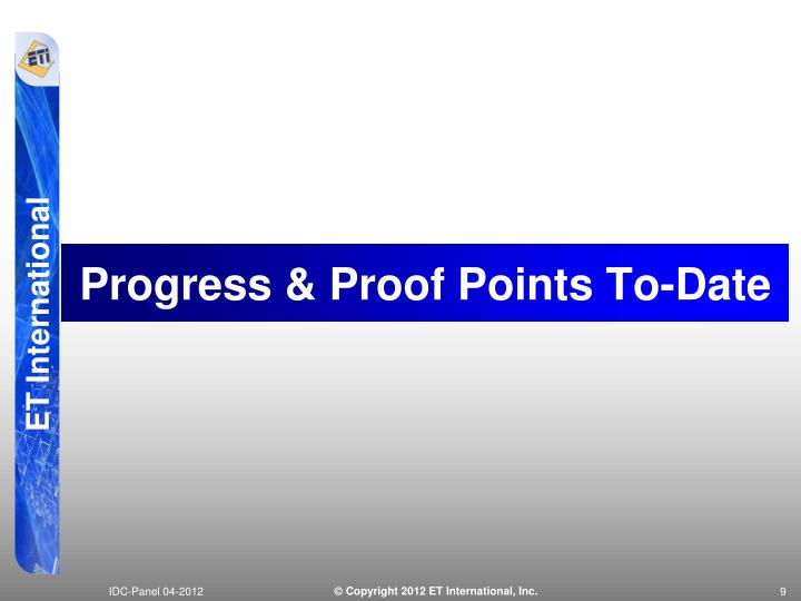 Progress & Proof Points To-Date