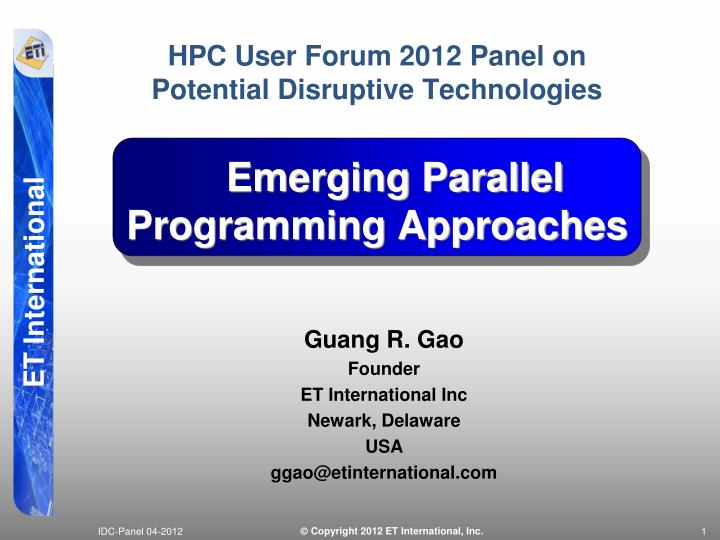 HPC User Forum 2012 Panel on