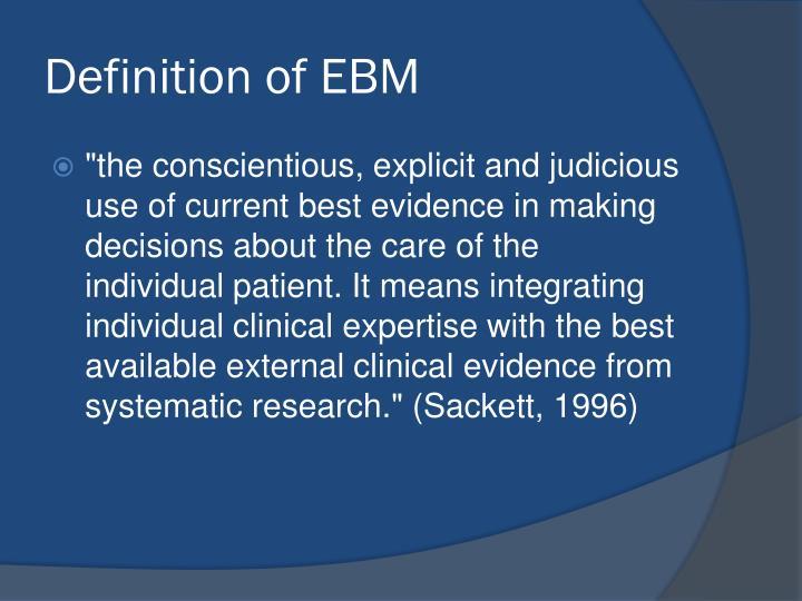 Definition of EBM