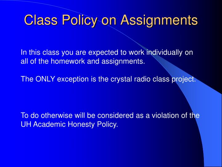 Class Policy on Assignments
