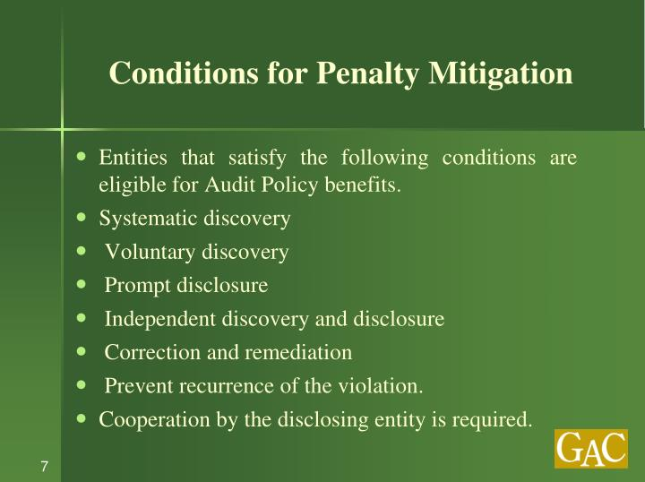 Conditions for Penalty Mitigation