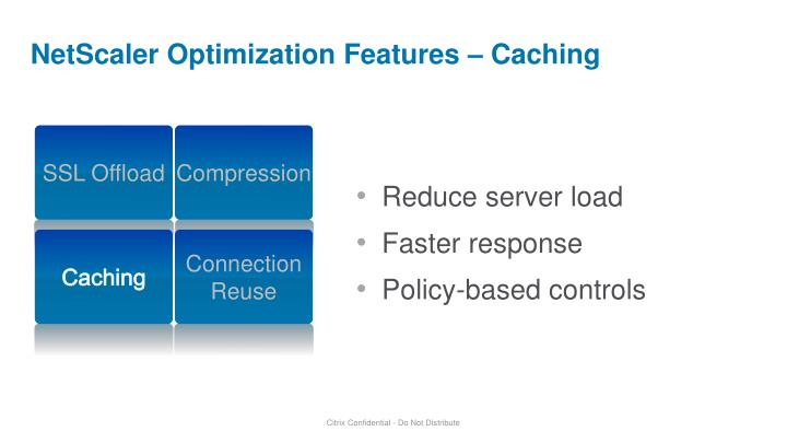 NetScaler Optimization Features – Caching