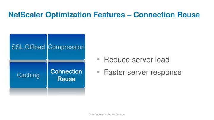NetScaler Optimization Features – Connection Reuse