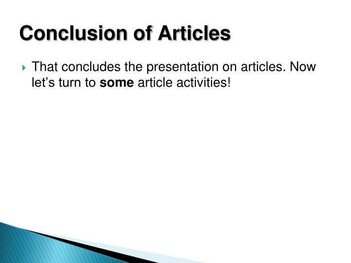Conclusion of Articles