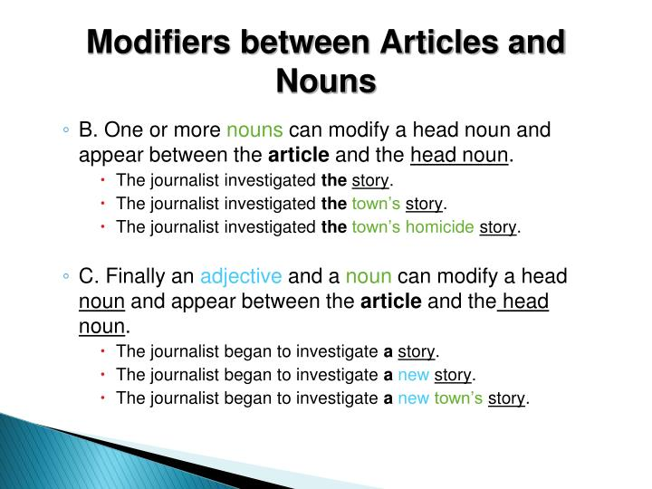 Modifiers between Articles and Nouns