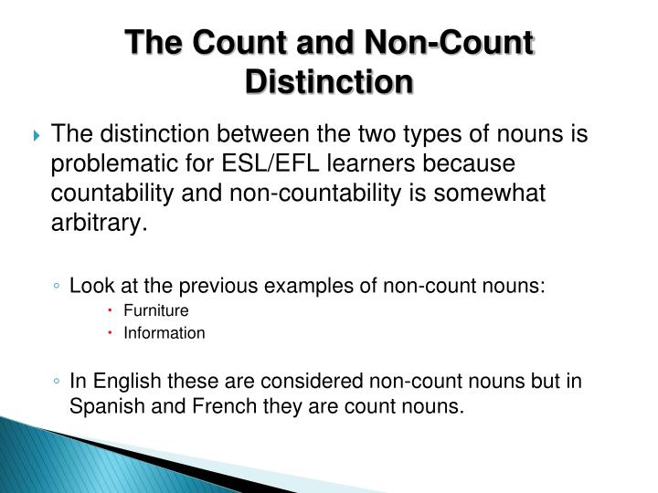 The Count and Non-Count Distinction