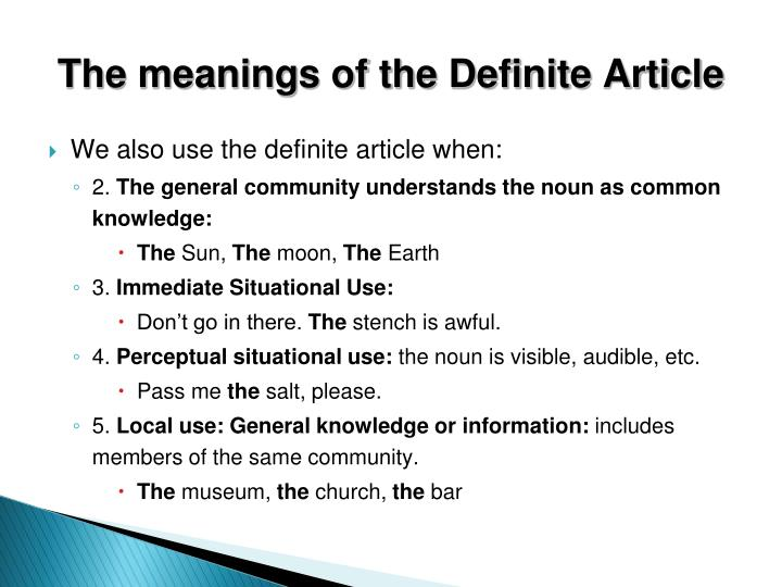 The meanings of the Definite Article