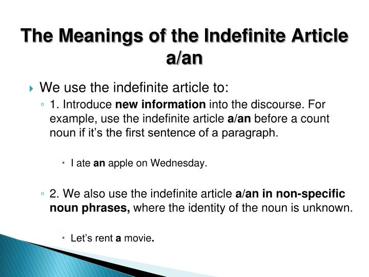 The Meanings of the Indefinite Article a/an
