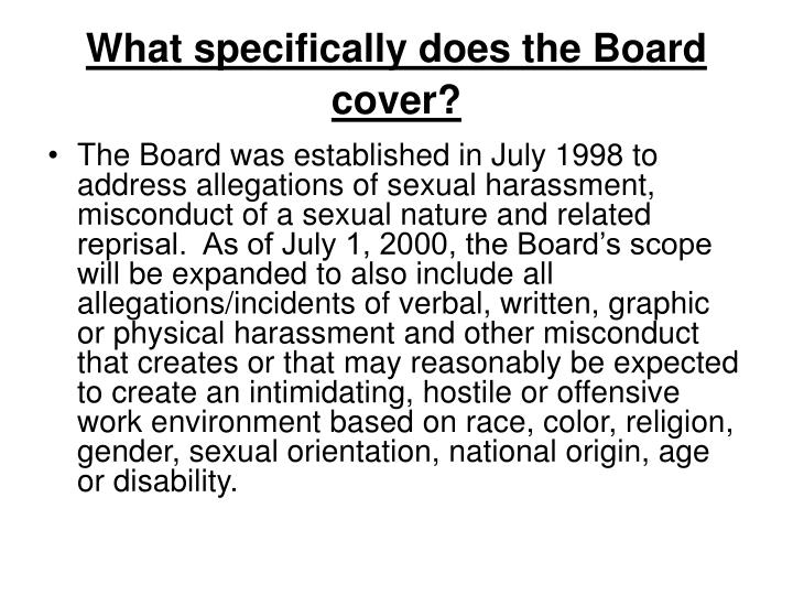 What specifically does the Board cover?