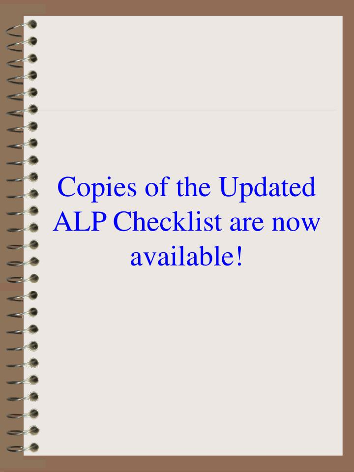 Copies of the Updated ALP Checklist are now available!