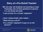 diary of a pre scholl teacher